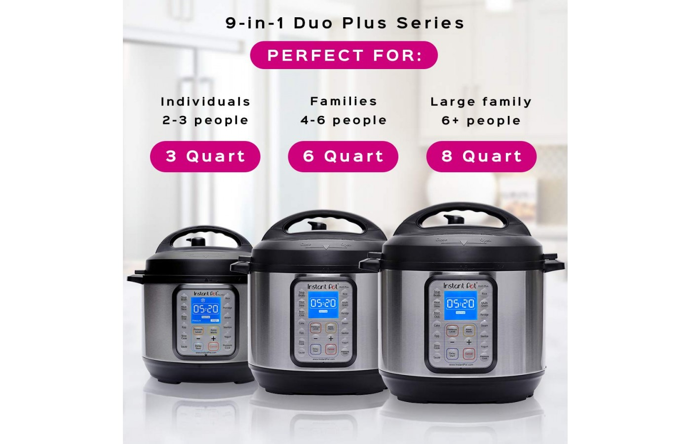 The Duo Plus does have a 3-, 6-, and 8-quart size.