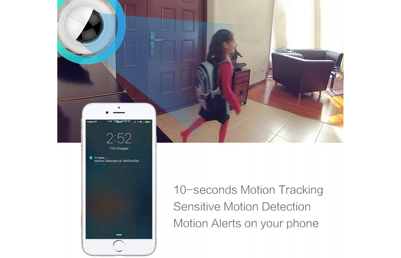 The camera will be able to detect motion and send you notifications accordingly